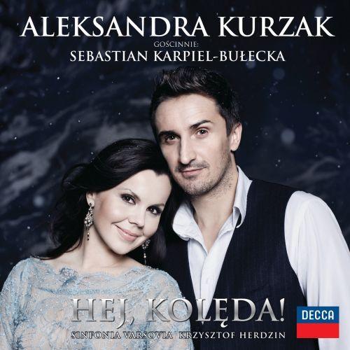 Aleksandra Kurzak, Hej kolęda!