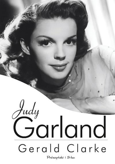 Judy Garland - biografia, od której nie można się oderwać