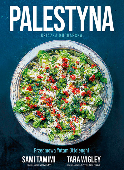 """Ze wspólnego talerza - rozmowa z autorami książki """"Palestyna"""""""