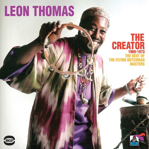 "LEON THOMAS ""The Creator: 1969-1973"""