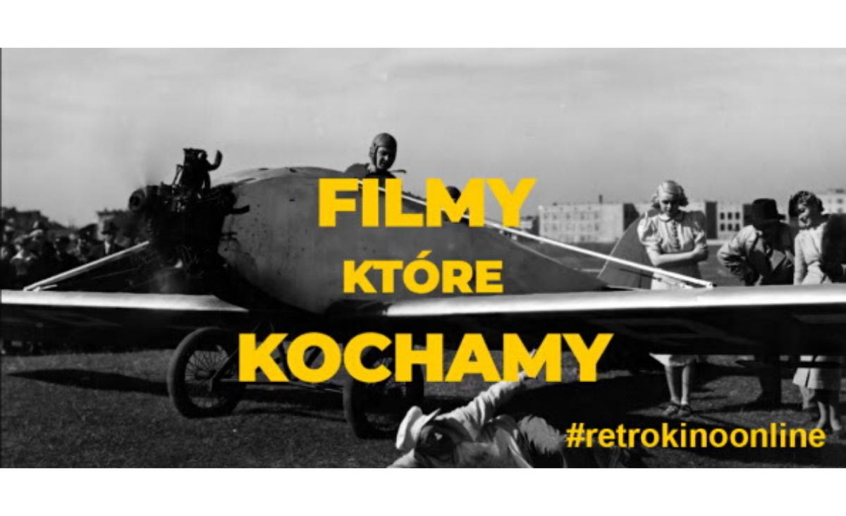 Filmy, które kochamy - rusza retrokino online