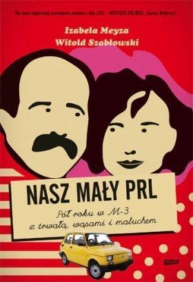 """""""Nasz mały PRL"""" - historia warszawskiego eksperymentu"""
