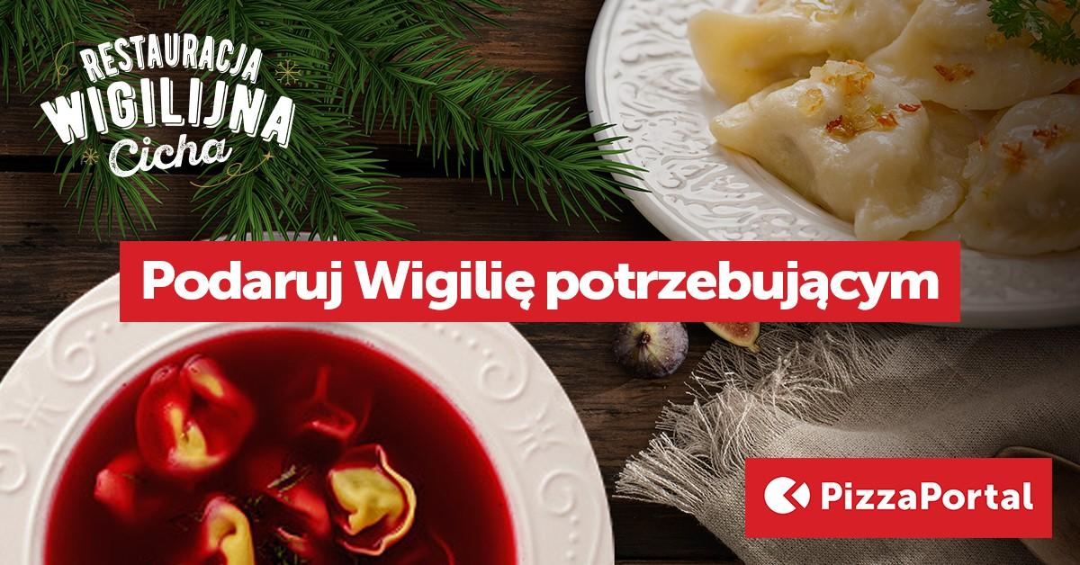"""Dobre uczynki mierzone posiłkami: Restauracja Wigilijna """"Cicha"""" na PizzaPortal.pl"""