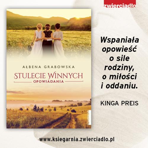 Premiera książki Stulecie Winnych. Opowiadania Ałbeny Grabowskiej już za tydzień!