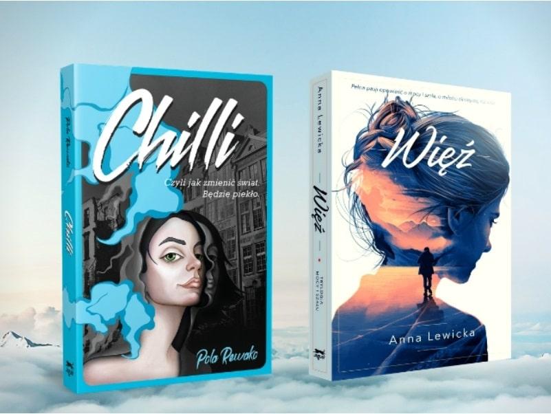 """Skrajne emocje i fascynujący świat uczuć, które są w każdym z nas – o tym są wyjątkowe powieści: """"Chilli"""" Poli Rewako oraz """"Więź"""" Anny Lewickiej"""