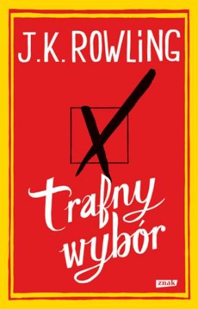 J.K.Rowling, Trafny wybór