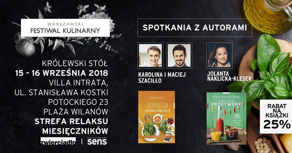 II Warszawski Festiwal Kulinarny: Strefa SENSu i Zwierciadła
