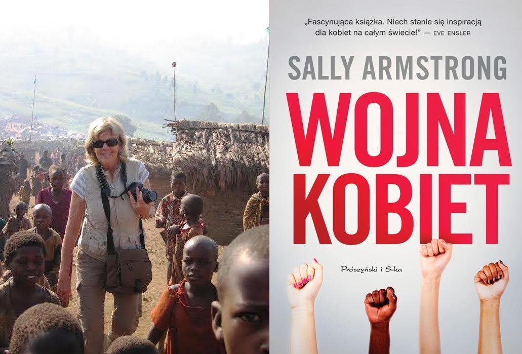"""""""Wojna kobiet"""". Wywiad z reporterką Sally Armstrong"""