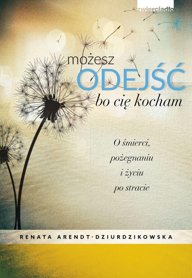 mozesz_odejsc_bo_cie_kocham