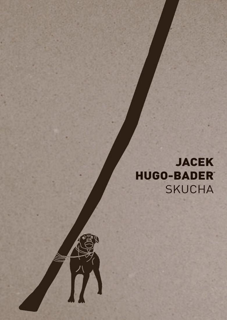 """Skucha"", Jacek Hugo-Bader"