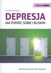 """Depresja. Jak pomóc sobie i bliskim"", Samo Sedno"