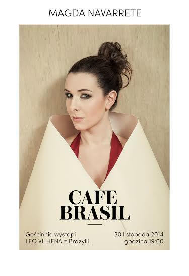 """Cafe Brasil"". Andrzejkowy koncert Magdy Navarrete"