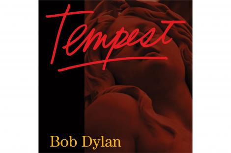 "Bob Dylan, ""Tempest"", Sony Music"