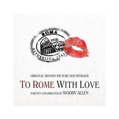 """""""To Rome with love"""" - muzyka do """"Zakochanych w Rzymie"""""""