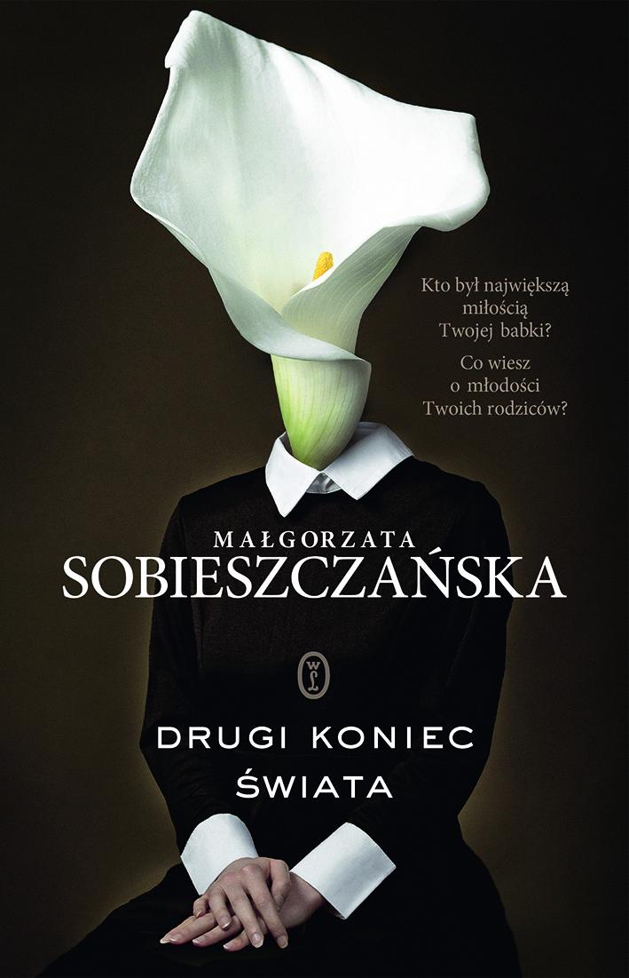 """""""Drugi koniec świata"""" - nowa powieść Małgorzaty Sobieszczańskiej"""