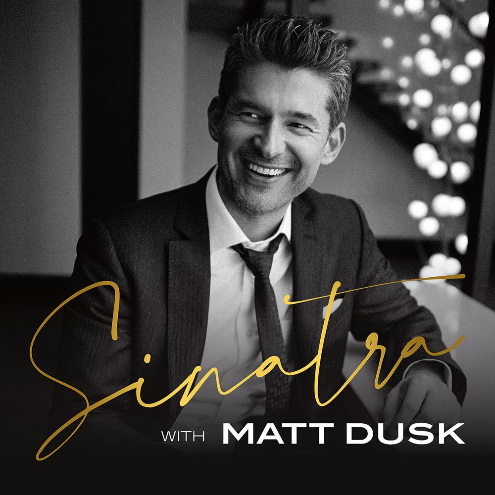 Matt Dusk - drugie życie Sinatry