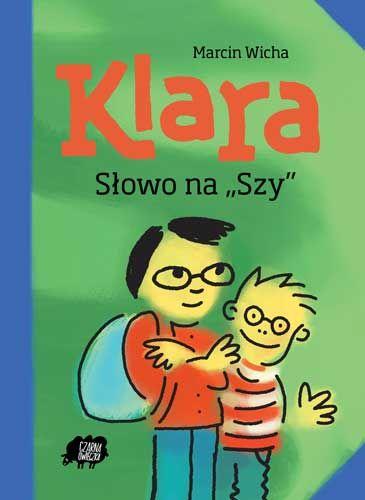 """Klara. Słowo na """"szy"""" - recenzja"""