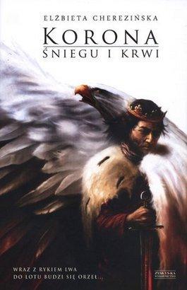 """Szekspir się chowa: """"Korona śniegu i krwi"""" Elżbiety Cherezińskiej"""