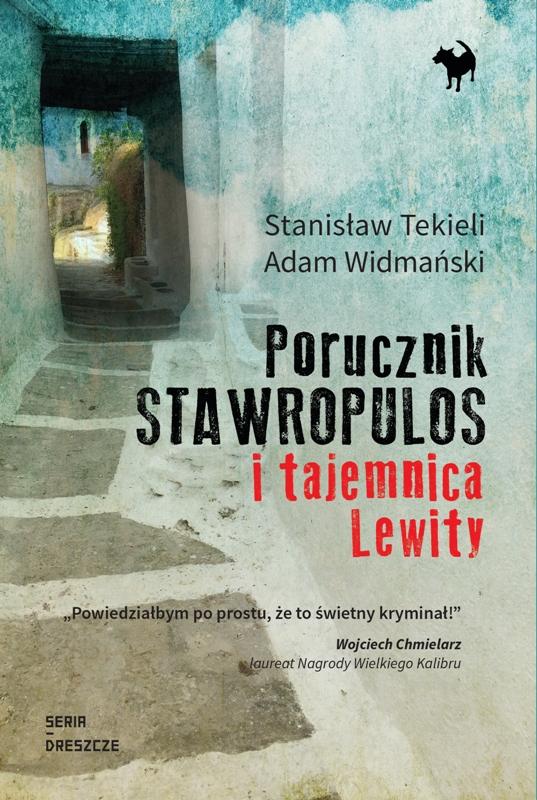 """""""Porucznik Stawropulos i tajemnica Lewity"""" - nowy kryminał"""