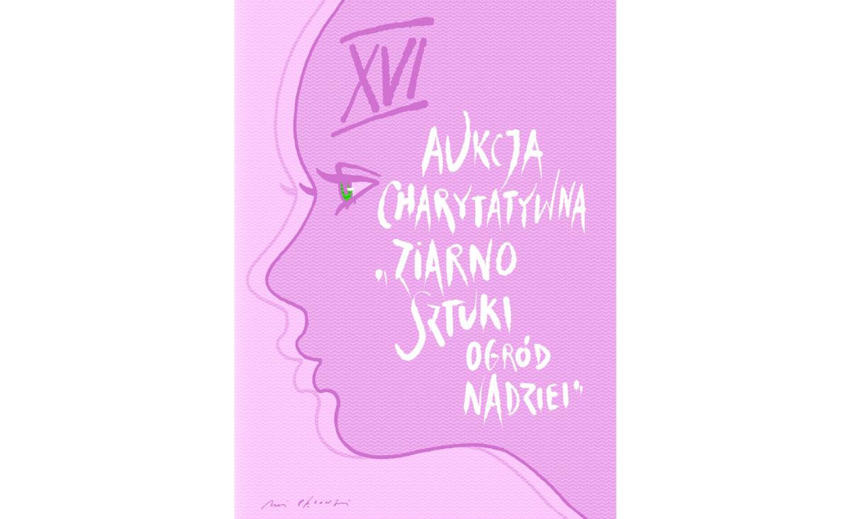 """XVI Aukcja Charytatywna """"ziarno Sztuki – ogród Nadziei"""" online"""