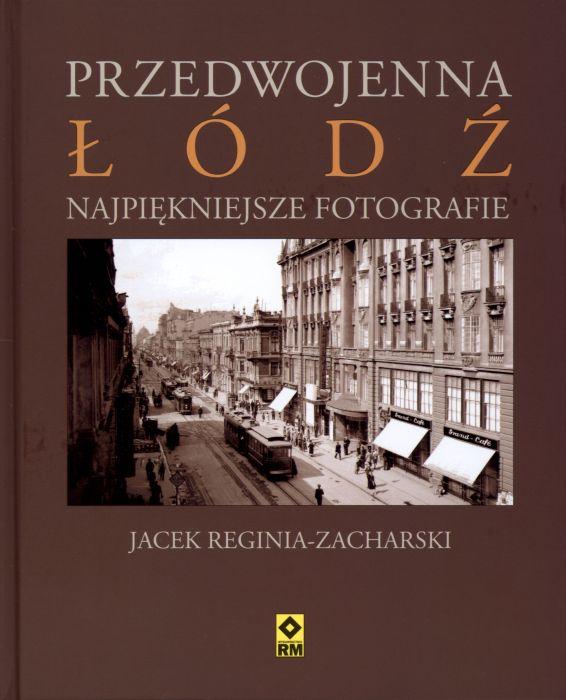 Przedwojenna Łódź na najpiękniejszych fotografiach