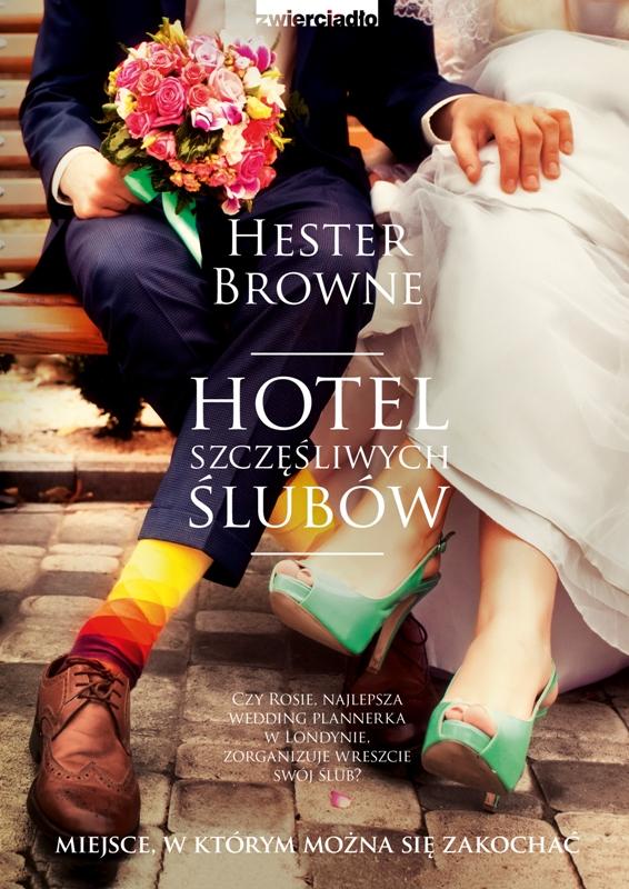 Hotel szczęśliwych ślubów - miejsce, w którym można się zakochać