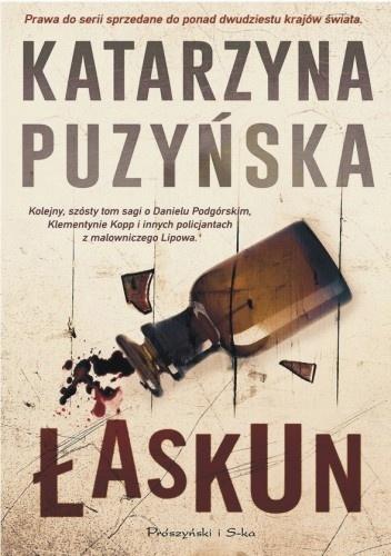 """Najlepsze kryminały. """"Łaskun"""" Katarzyny Puzyńskiej"""