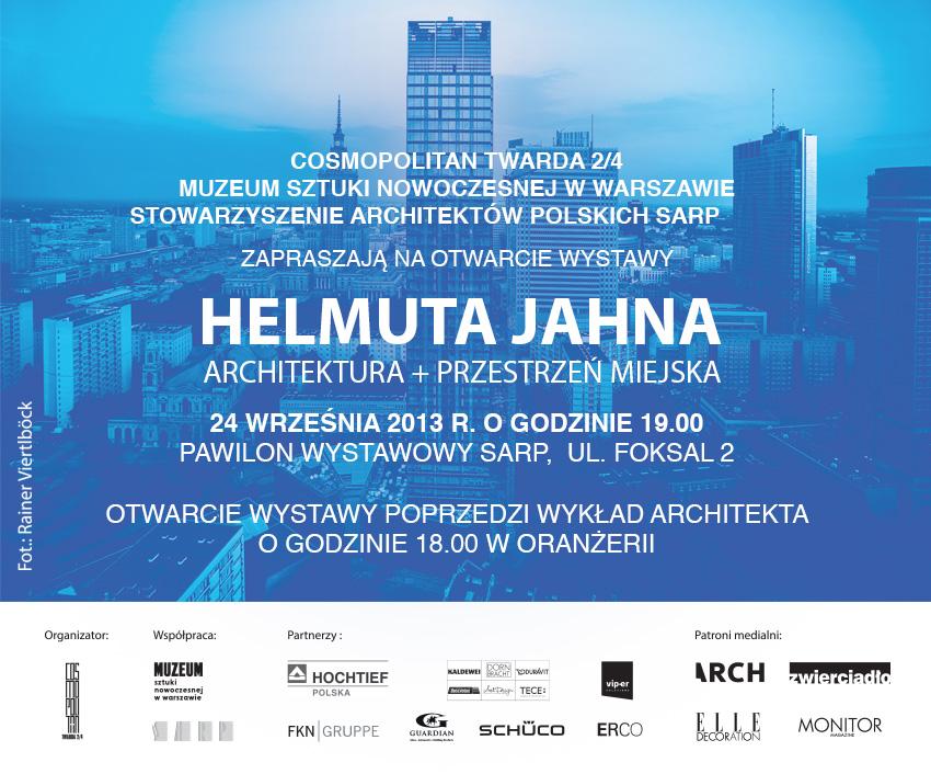 Architektura + Przestrzeń miejska - wystawa Helmuta Jahna w Warszawie