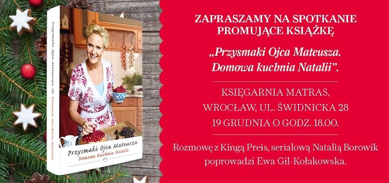 Kinga Preis we Wrocławiu - 19 grudnia - O książce, serialu i gotowaniu