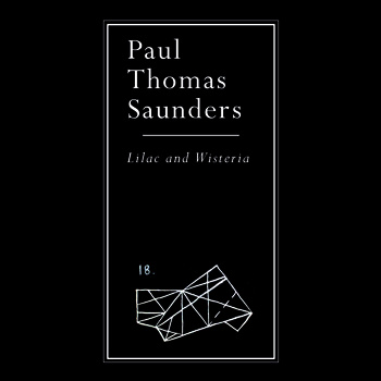 """Paul Thomas Saunders """"Lilac and Wisteria (EP)"""""""