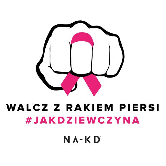 Walcz z rakiem piersi #jakdziewczyna - NA-KD namawia Polki do badań profilaktycznych