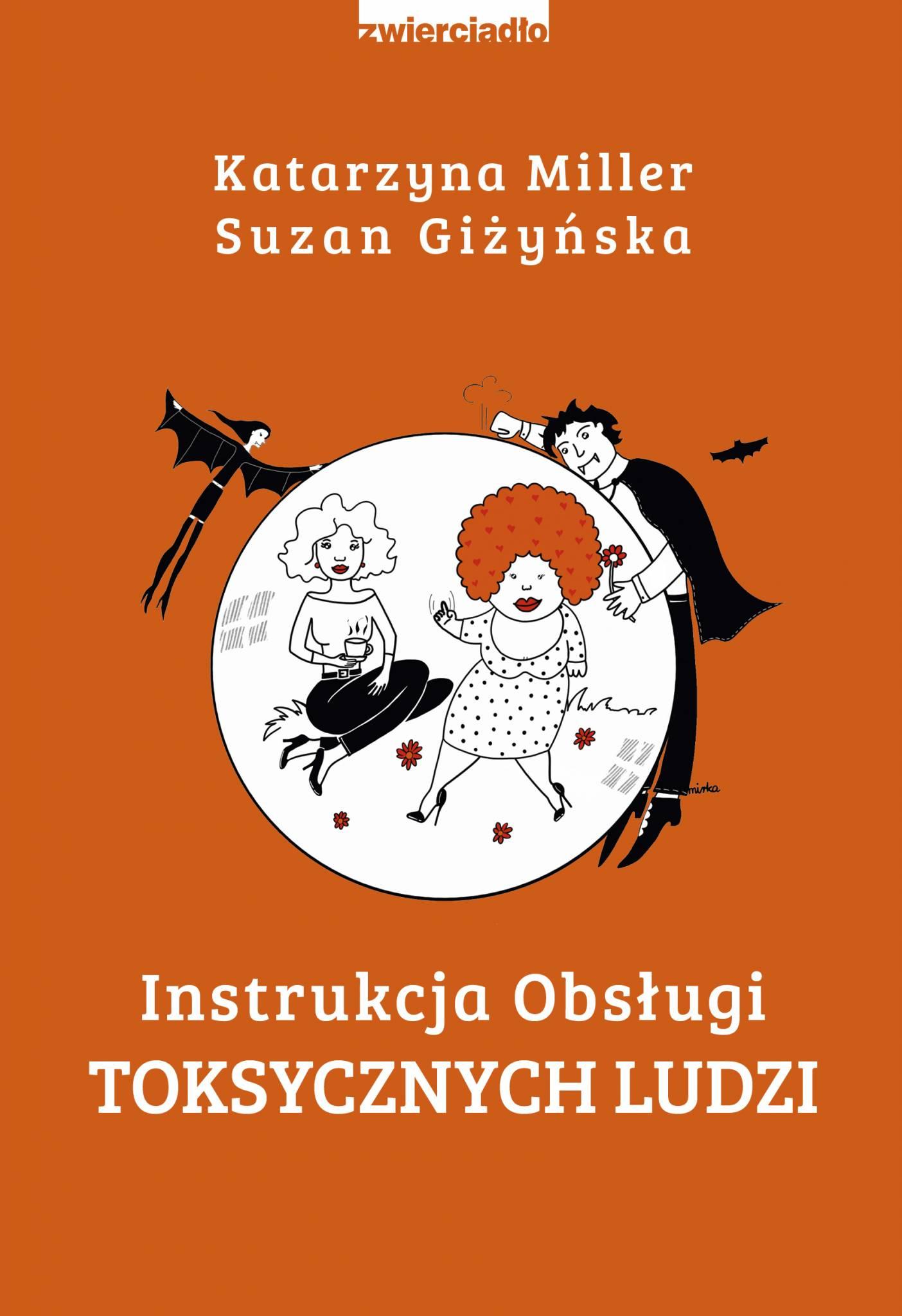 Jak obronić się przed toksycznymi ludźmi i zadbać o własne emocje: premiera książki Katarzyny Miller i Suzan Giżyńskiej już 26 września