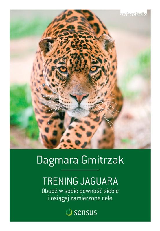 Jak uwierzyć w siebie? - Trening Jaguara