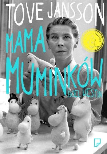 Tove Jansson. Mama Muminków - recenzja