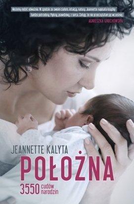 Psychologia narodzin - wywiad z Jeannette Kalytą