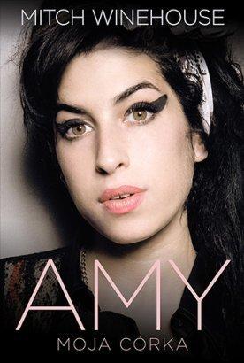 """Opowieść o Amy Winehouse: """"Amy. Moja córka"""" Mitch Winehouse"""