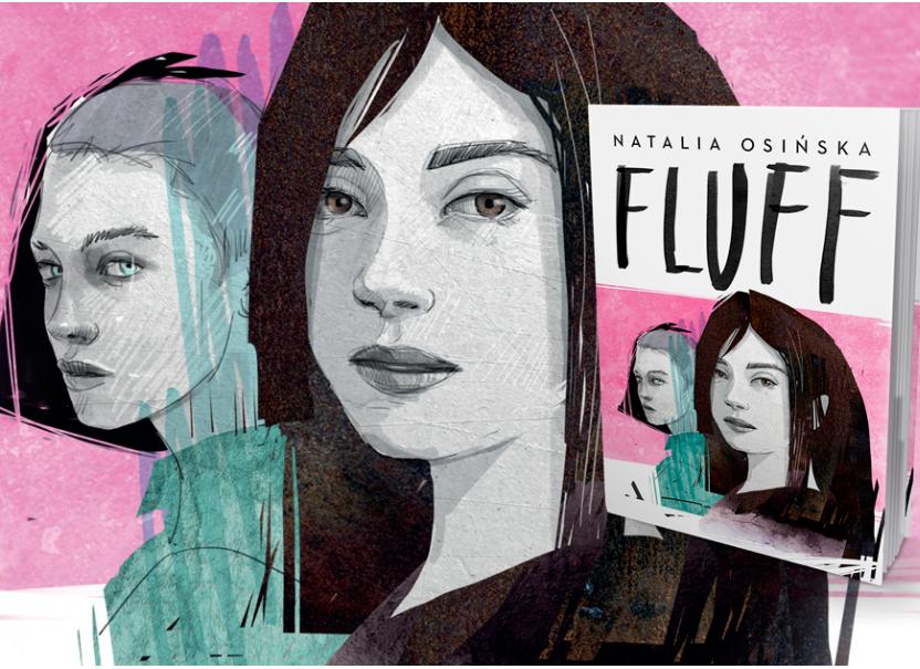 """Gdy nastolatek odkrywa swoją odmienność. Jak budować relacje? Rozmowa z Natalią Osińską, autorką książki """"Fluff""""."""