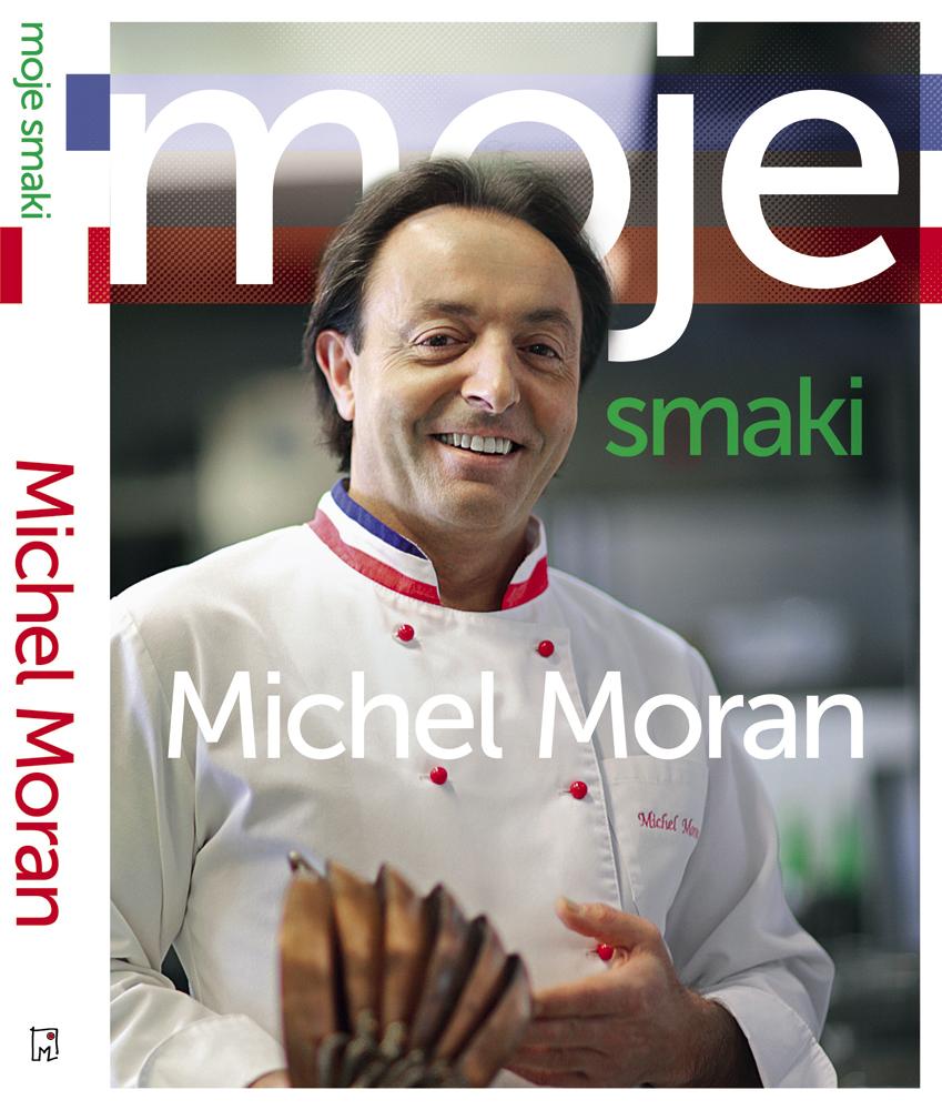 """""""Moje smaki"""" Michela Morana"""