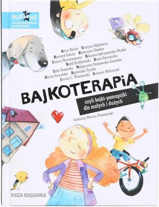 """""""Bajkoterapia"""" Katarzyny Klimkowicz. Poleca Rafał Królikowski"""