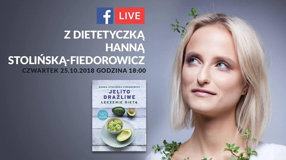 LIVE pt. Rozmowy z dietetykiem: Zespół jelita nadwrażliwego ZJN z Hanną Stolińską-Fiedorowicz