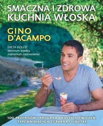 Books for Cooks: Gino DAcampo - Smaczna i zdrowa kuchnia włoska