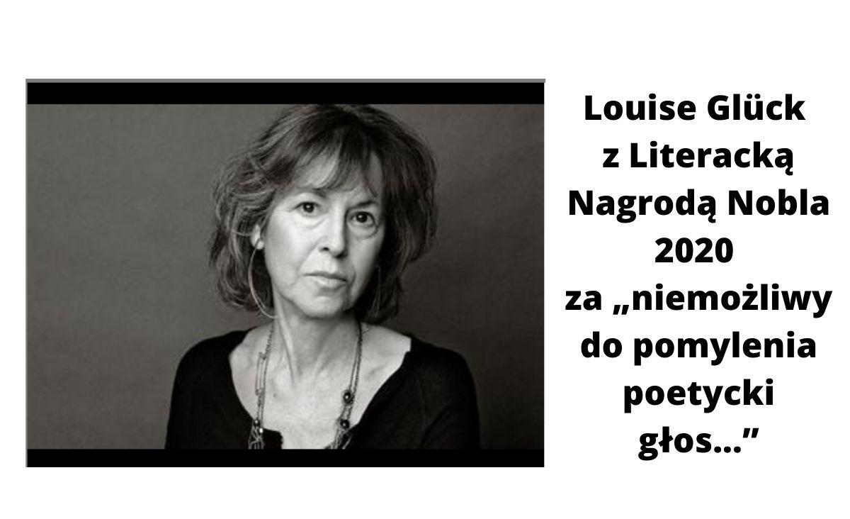 Amerykańska poetka Louise Glück z literacką nagrodą Nobla 2020