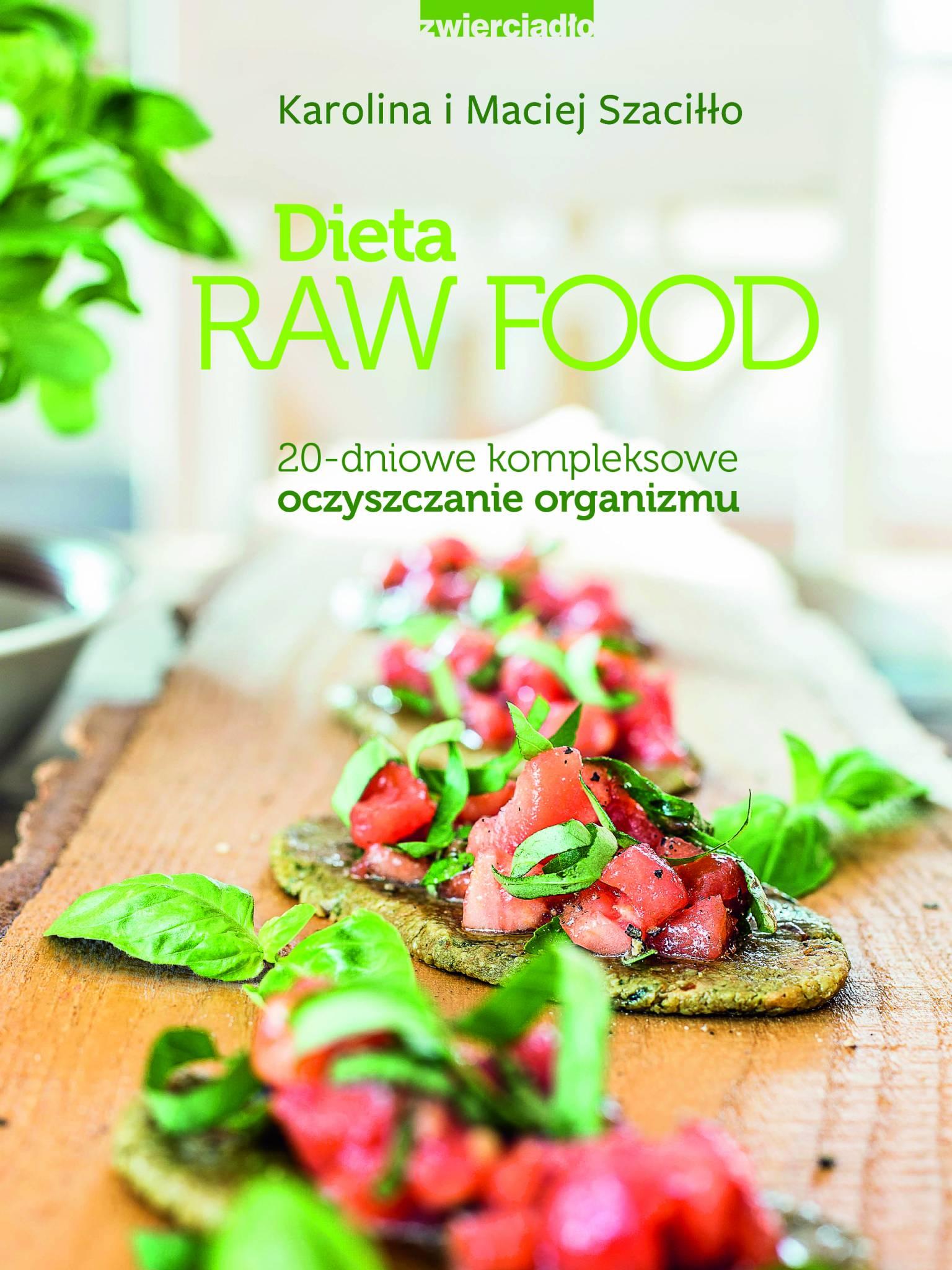 Odśwież organizm kolorowo i surowo: Dieta Raw Food na wiosnę