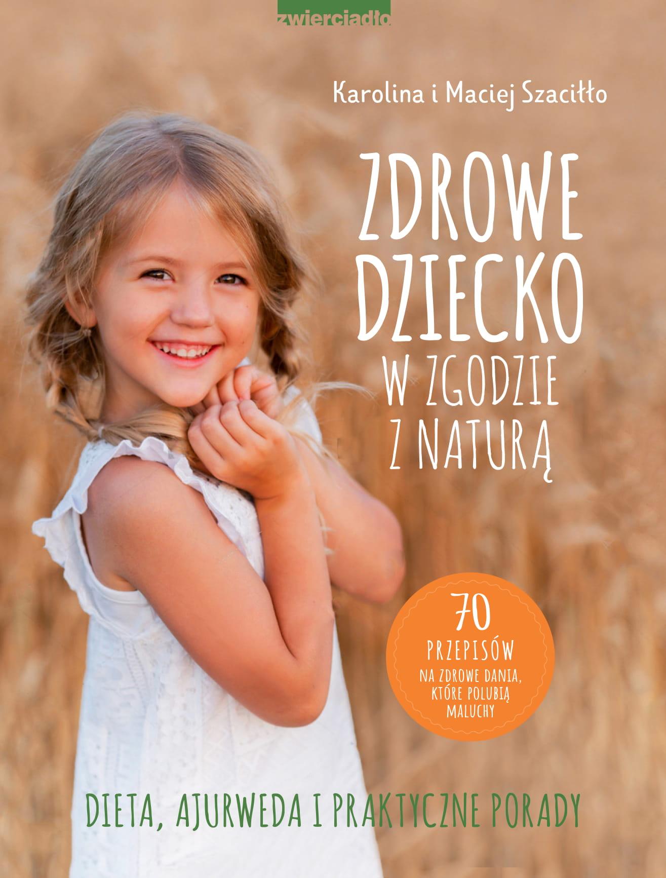 Zdrowe dziecko w zgodzie z naturą