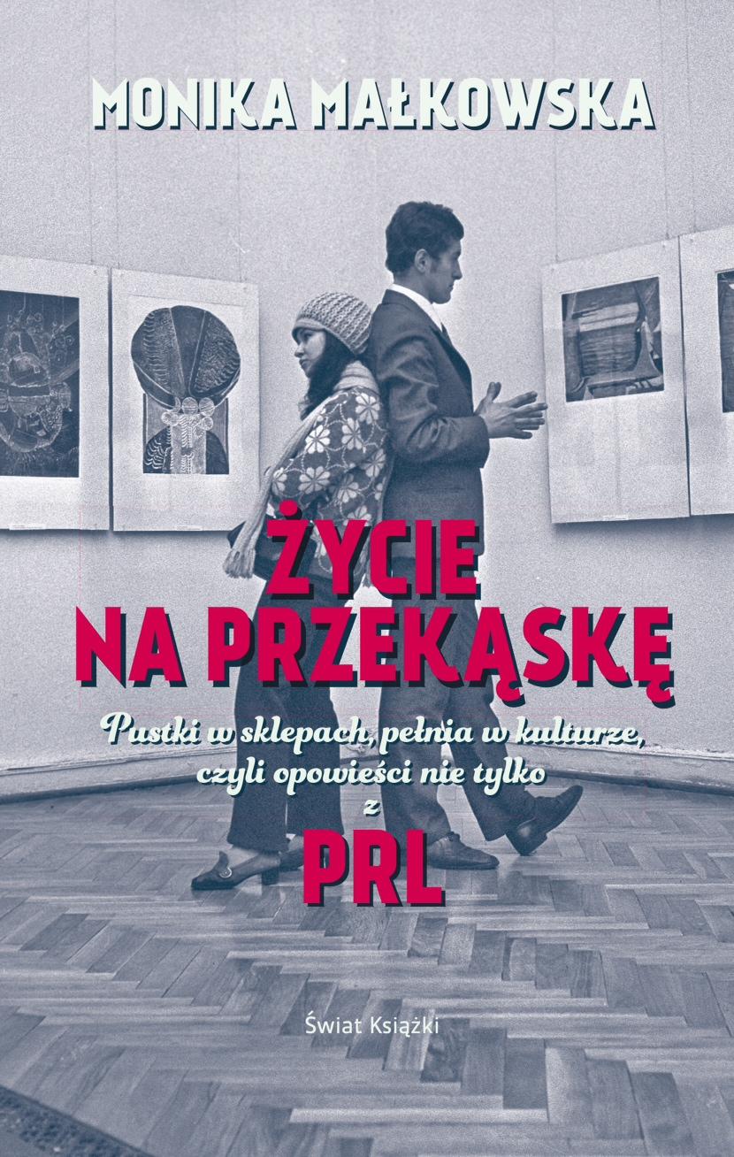 """""""Życie na przekąskę"""" Moniki Małkowskiej"""