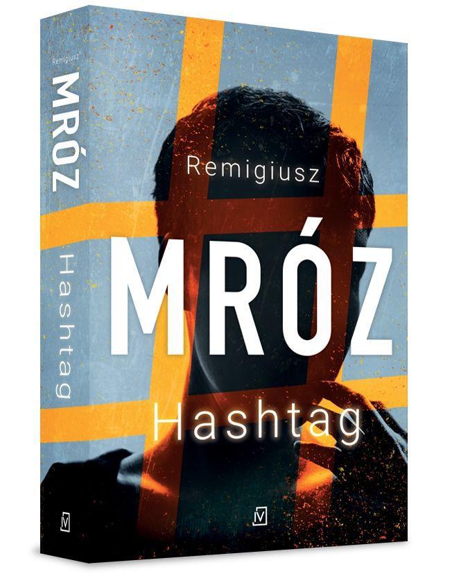 Hashtag: Remigiusz Mróz powraca!