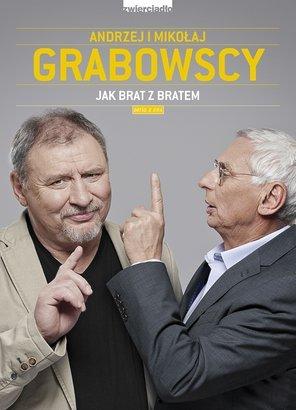 Jak-brat-z-bratem_Mikolaj-Grabowski-Andrzej-Grabowski