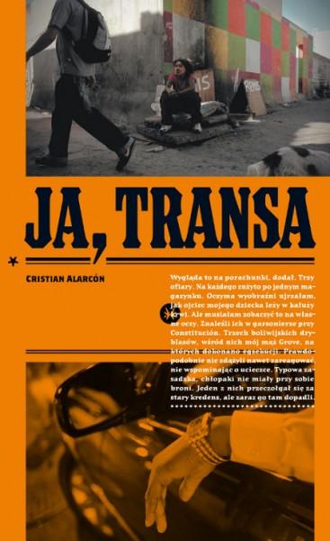Transas, narkos i burriers, czyli w narkoświecie Buenos. O reportażu Cristiana Alarcóna