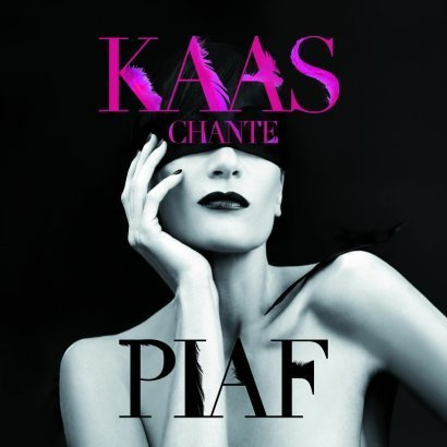 Patricia Kaas: Kaas Chante Piaf