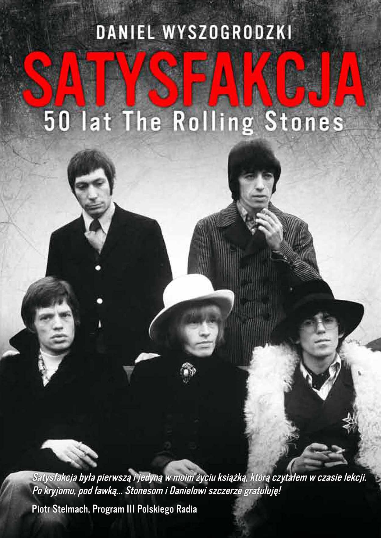 SATYSFAKCJA - 50 lat The Rolling Stones